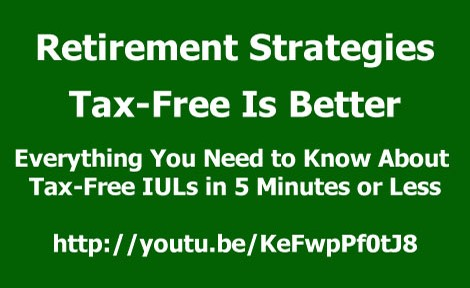 Everything You Need to Know About Tax-Free IULs in 5 Minutes or Less