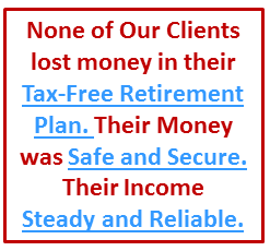 Stock Market Losses were eliminated with Tax-Free IUL, a safe money tax-free pension alternative