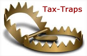 Tax-Traps will take a bite out of your retirement!